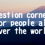 Question corner for people all over the world